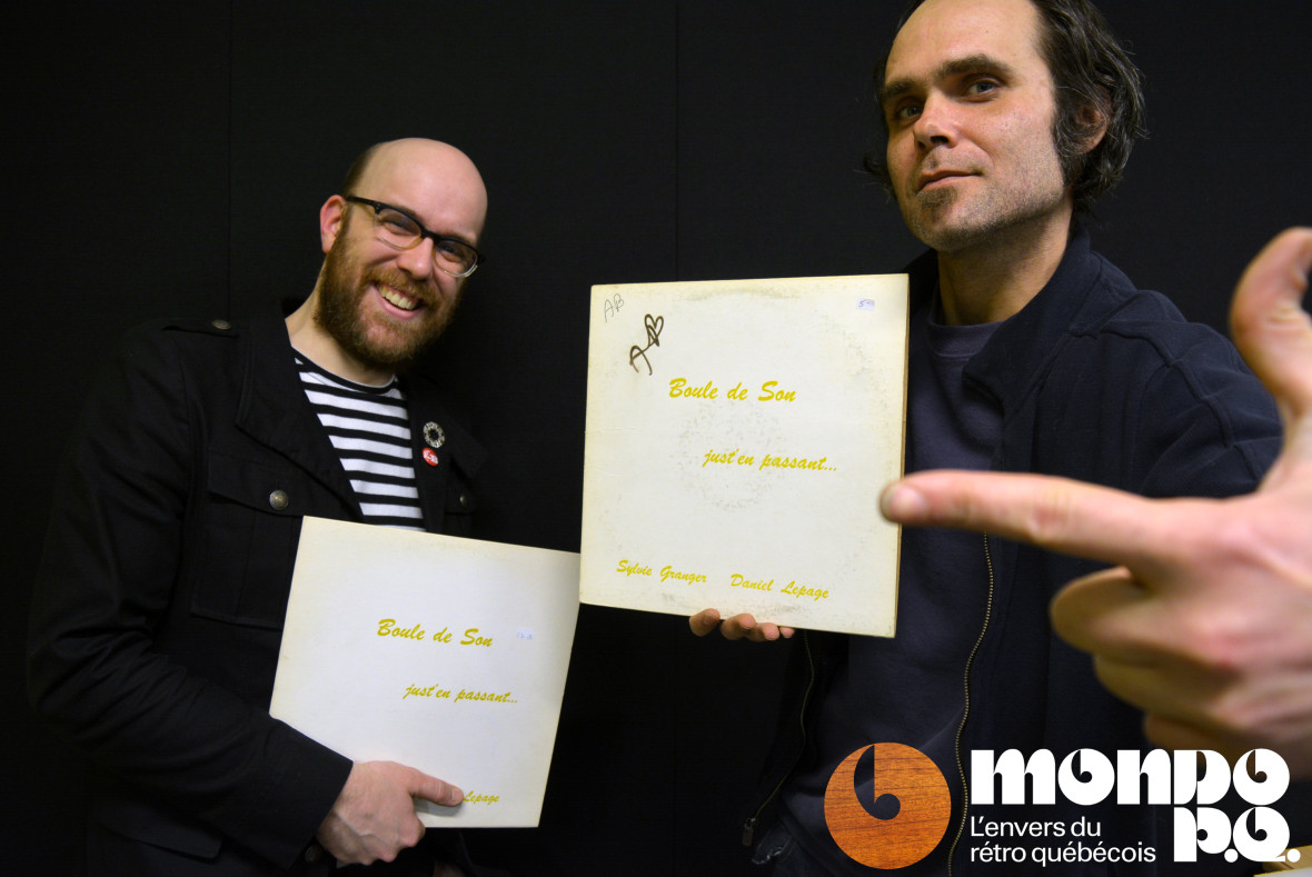 À chacun sa Boule de Son! Avec notre invité, Gaétan Bricault (à droite).