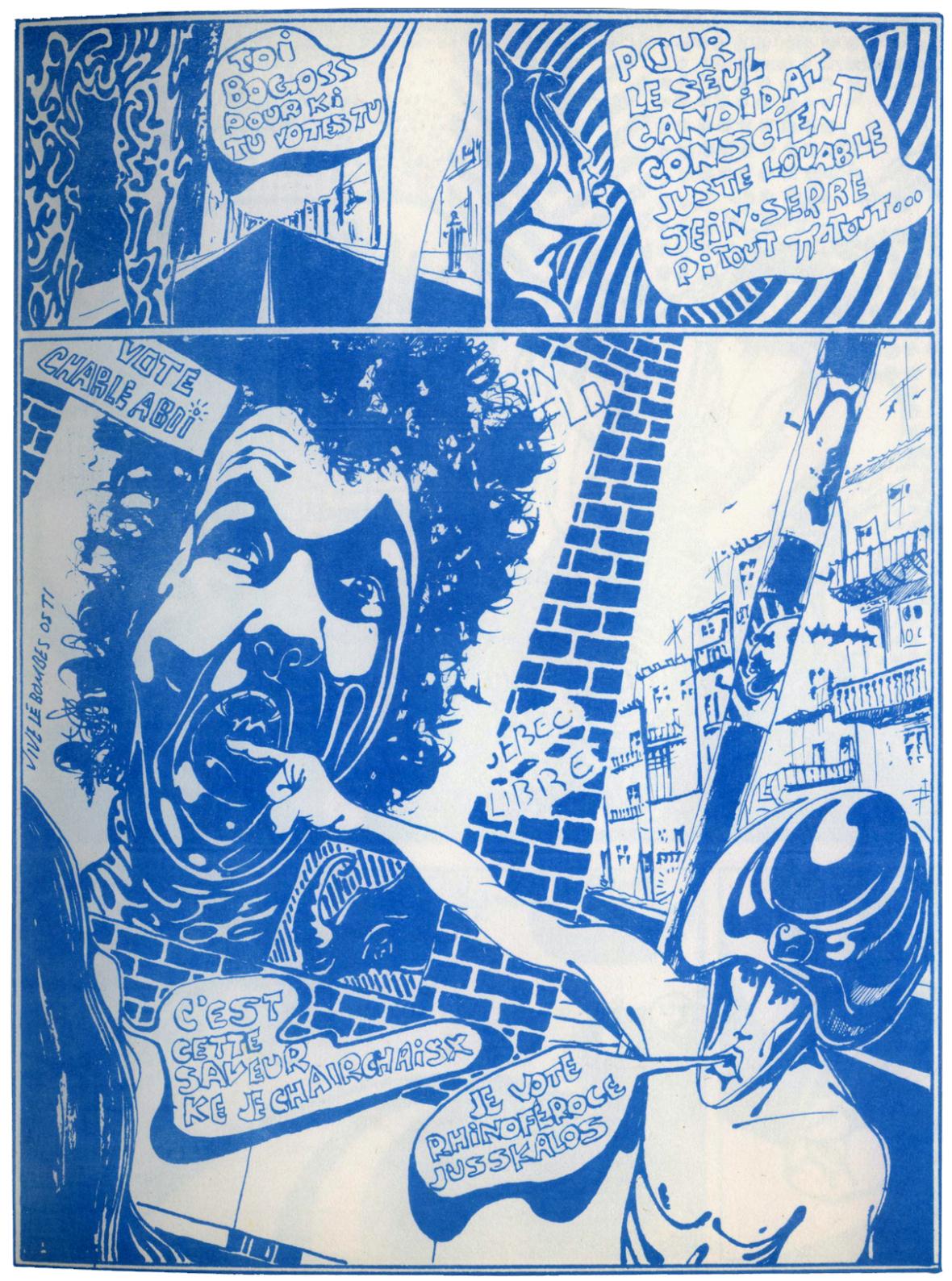 La candidature de Robert Charlebois en 1968 pour le Parti Rhinocéros immortalisée par André Philibert (Oror 1970; Les Éditions du Cri).