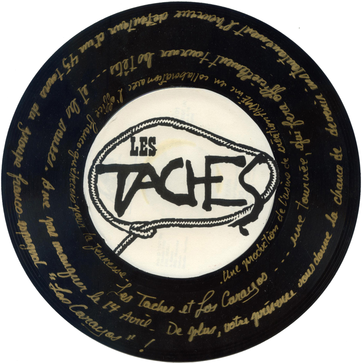 Invitation pour le lancement de l'album des Taches, à la veille d'une tournée avec le groupe Los Carayos (qui partage la face B de ce simple). Et oui... il joue!